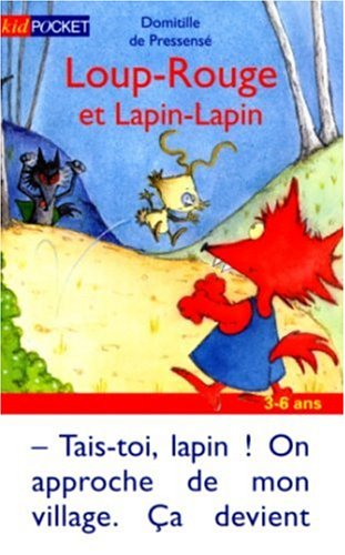 9782266094856: Loup-Rouge, Tome 4 : Loup-Rouge et Lapin-Lapin