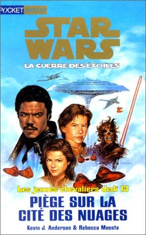 9782266095389: Jeunes chevaliers Jedi, tome 13. Piège sur la cité des nuages