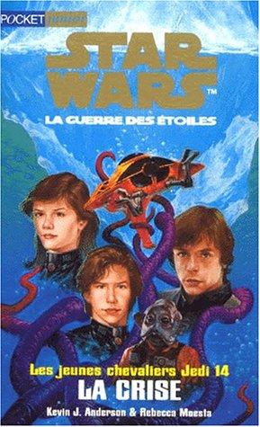 9782266095396: Les Jeunes chevaliers Jedi, tome 14 : La Crise