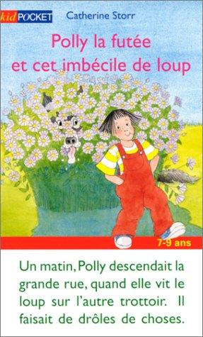 9782266095471: Polly la futée et cet imbécile de loup