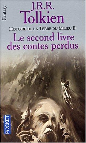 9782266095495: Histoire de la terre du milieu, tome 2 : Le Second Livre des contes perdus