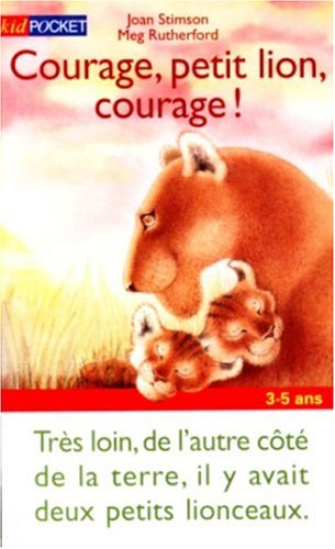 9782266095624: Courage, petit lion, courage !