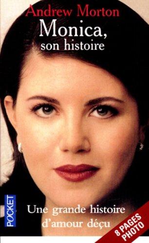 Monica son histoire: Andrew Morton