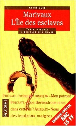 L'Île des esclaves (French Edition): Marivaux