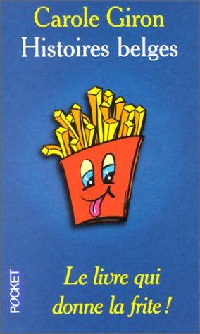 9782266097512: Le livre qui donne la frite - Histoires belges