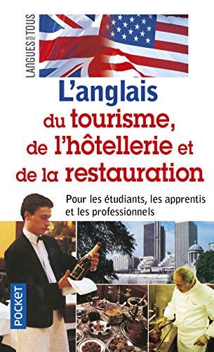 9782266098250: L'anglais du tourisme, de l'hotellerie et de la restauration (in French and English) (French Edition)