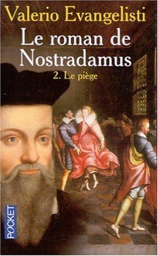 9782266098533: Le Roman de Nostradamus, tome 2 : Le Piège