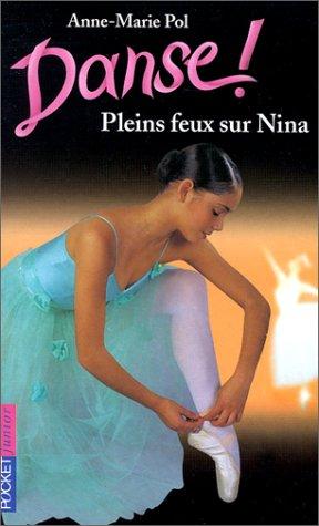 9782266099059: Pleins Feux Sur Nina (French Edition)