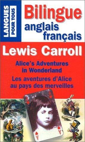 9782266099455: Lewis Carroll : Alice aux pays merveilles, bilingue