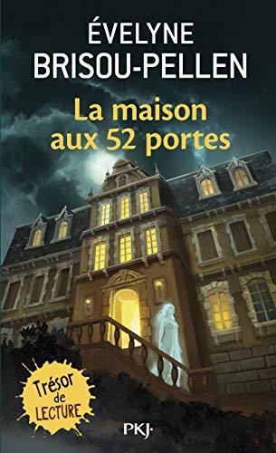 9782266099585: La Maison Aux 52 Portes (Pocket Jeunesse) (French Edition)