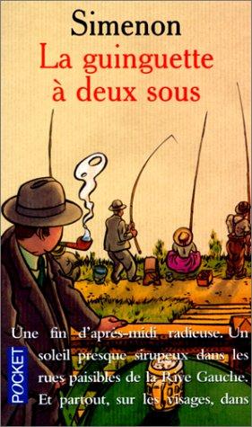 9782266100144: J'AI Lu: La Guinguette a Deux Sous (French Edition)