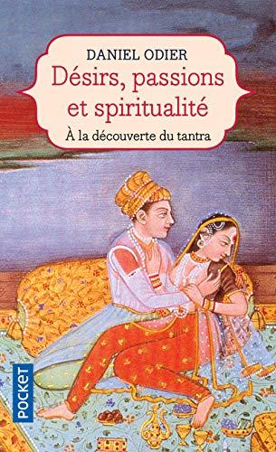 Désirs, passions et spiritualité: L'Unité de l'être (2266100750) by Odier, Daniel