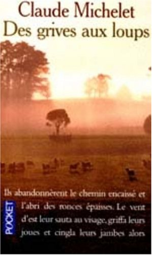 9782266101677: Des Grives Aux Loups (French Edition)