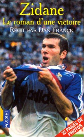 9782266101998: Zidane : le roman d'une victoire