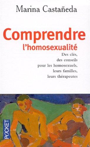 9782266102728: Comprendre l'homosexualité