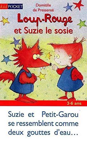 Loup-Rouge et Suzie le sosie (9782266102858) by Domitille de Pressensé; Erwan