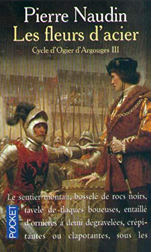 Les Fleurs D'Acier (French Edition): Naudin, Pierre