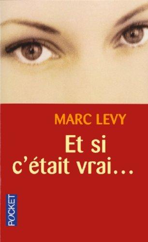 9782266104531: Et Si C'Etait Vrai ... (French Edition)