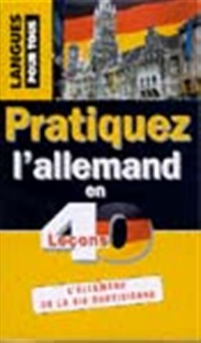 9782266104647: Coffret pratiquez l'allemand en 40 leçons