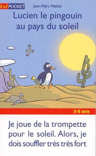 9782266104692: Lucien le pingouin au pays soleil