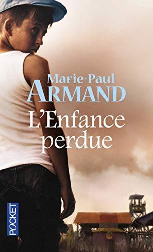 L'enfance perdue: Armand, Marie-Paul