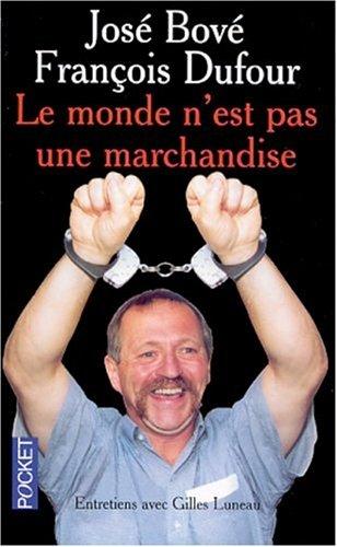 9782266105576: Le Monde n'est pas une marchandise : Entretiens avec Gilles Luneau