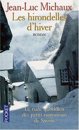 Les Hirondelles de l'hiver: Michaux, Jean-Luc