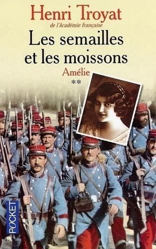9782266107020: Les Semailles et les Moissons, Tome 2 : Amélie (Pocket)