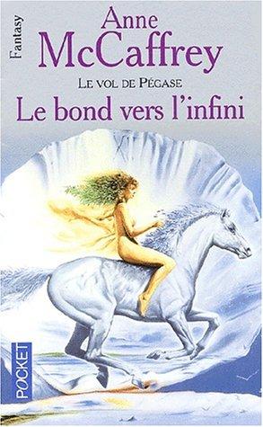9782266107402: Le Vol de Pégase, Tome 2 : Le bond vers l'infini