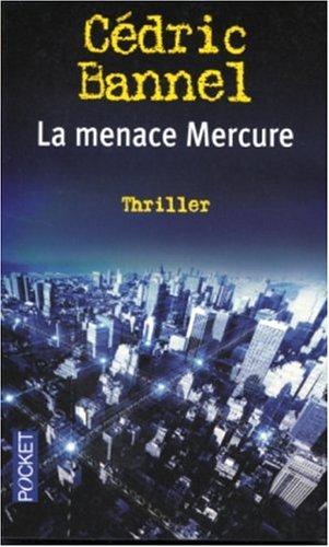 9782266108577: La Menace Mercure
