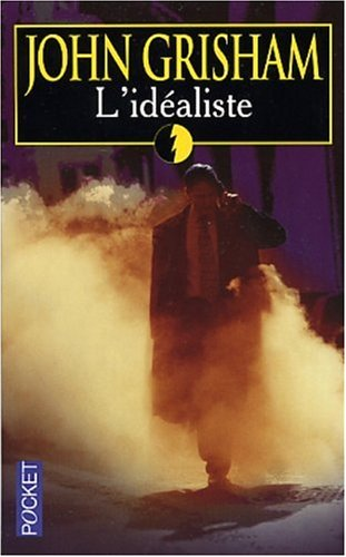 L'id?aliste (French Edition): Grisham, John