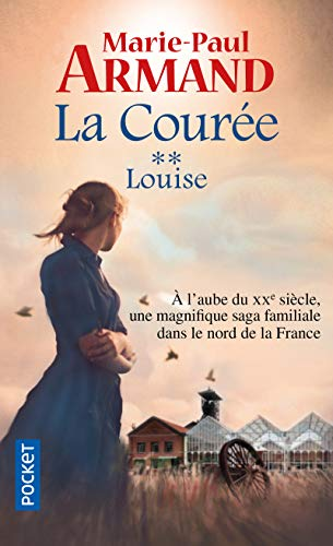 La Courà e, Tome 2 : Louise: Marie-Paul Armand