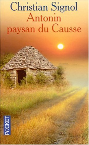 9782266111546: Antonin, Paysan Du Cousse: 1897-1974 (French Edition)