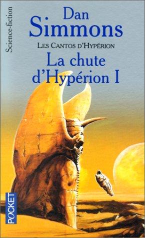 9782266111560: Les Cantos d'Hypérion, tome 1 : La Chute d'Hypérion