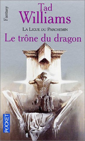 La Ligue du parchemin, numéro 1: Le Trône du dragon (2266111809) by Williams, Tad