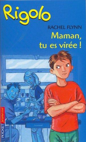 Rigolo, numéro 37: Maman t'es virée (2266112317) by Rachel Flynn