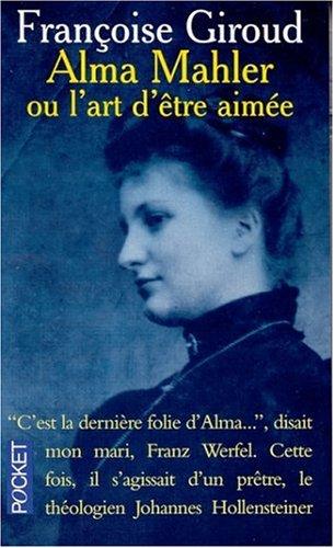 9782266113090: Alma Mahler, ou, L'art d'être aimée