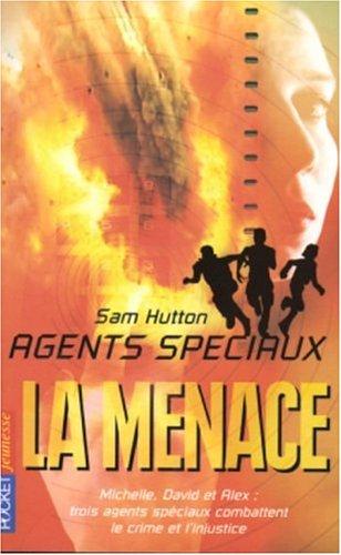 9782266114240: Agents spéciaux, Tome 3: La menace