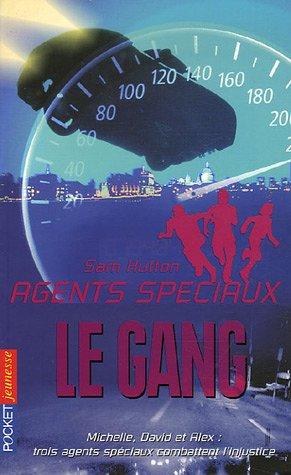 9782266114264: Agents sp�ciaux, Tome 5 : Le gang