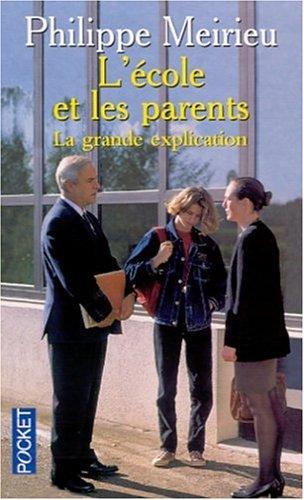 9782266114332: L'école et les parents. La grande explication
