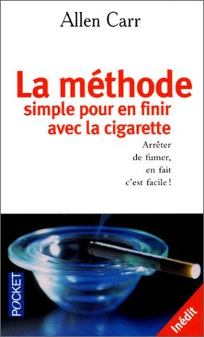 9782266114998: La méthode simple pour finir avec la cigarette