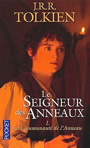 La Communaute de L'Anneaux (Lord of the: Tolkien, J. R.
