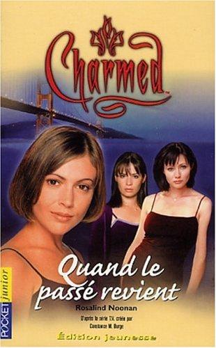 9782266116879: Charmed, tome 4 : Quand le passé revient