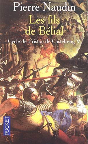 9782266117418: Tristan de Castelreng, Tome 5 : Les fils de Belial