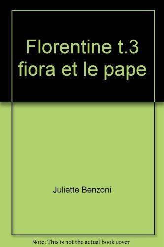 9782266118156: Florentine t.3 fiora et le pape