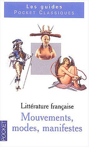 9782266118651: Littérature Française: Mouvements, Modes, Manifestes