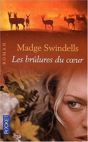 Les Brûlures du coeur: Madge Swindells
