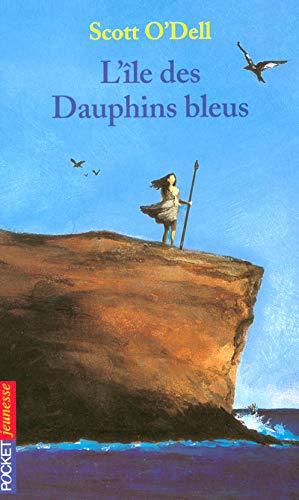 9782266119153: L'île des Dauphins bleus