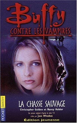 9782266119351: Buffy contre les vampires, tome 9 : La Chasse sauvage