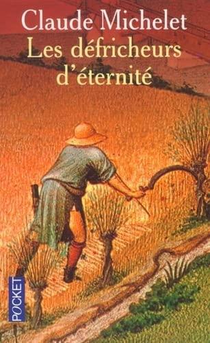 Les defricheurs d'à ternità (French Edition): Michelet
